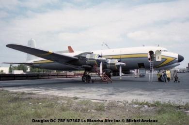 img556 Douglas DC-7BF N750Z La Mancha Aire Inc © Michel Anciaux