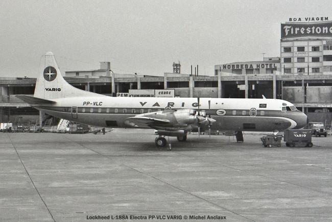 022 Lockheed L-188A Electra PP-VLC VARIG © Michel Anciaux