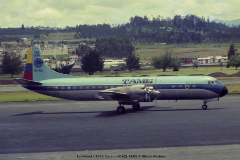 027 Lockheed L-188A Electra HC-AZL TAME Ecuador © Michel Anciaux
