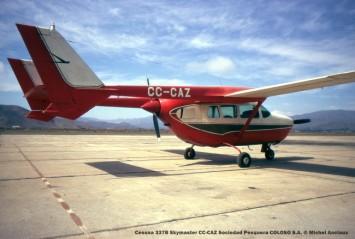 039 Cessna 337B Skymaster CC-CAZ Sociedad Pesquera COLOSO S.A. © Michel Anciaux