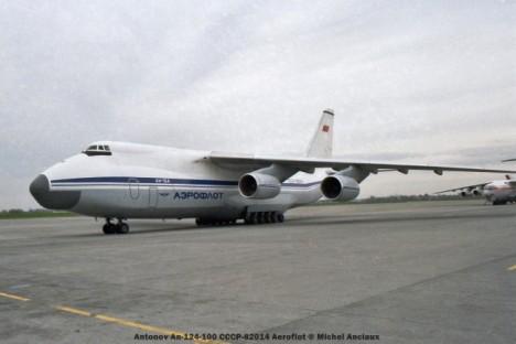 81 Antonov An-124-100 CCCP-82014 Aeroflot © Michel Anciaux