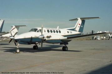 045 Beechcraft B200 Super King Air ''336'' FACh Fuerza Aérea de Chile. © Michel Anciaux