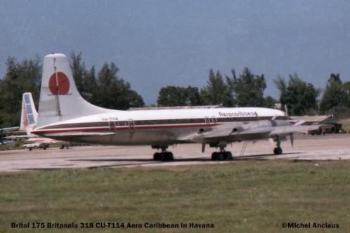 023 Bristol 175 Britannia 318 CU-T114 Aero Caribbean © Michel Anciaux