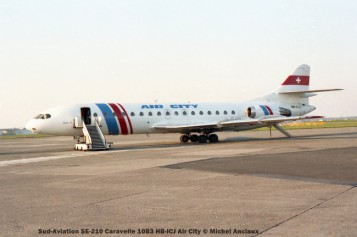 021 Sud-Aviation SE-210 Caravelle 10B3 HB-ICJ Air City © Michel Anciaux
