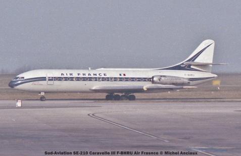 064 Sud-Aviation SE-210 Caravelle III F-BHRU Air Frasnce © Michel Anciaux