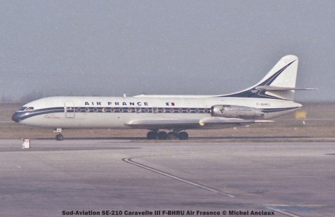 064 Sud-Aviation SE-210 Caravelle III F-BHRU Air Frasnce © Michel Anciaux