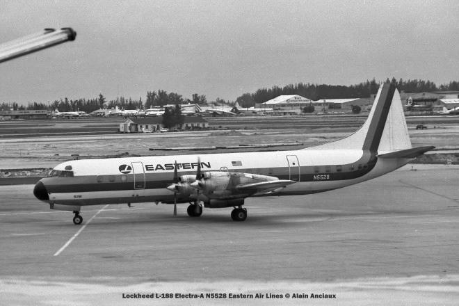08 Lockheed L-188 Electra-A N5528 Eastern Air Lines © Alain Anciaux