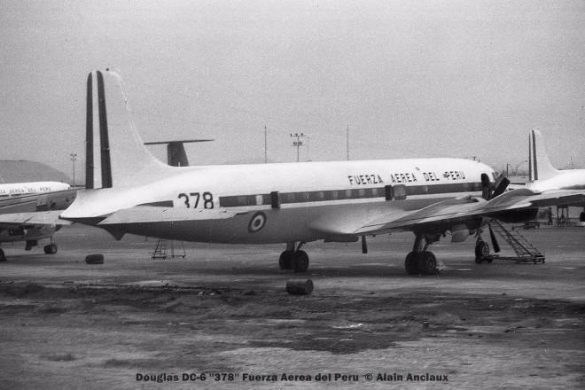 13 Douglas DC-6 ''378'' Fuerza Aerea del Peru © Alain Anciaux