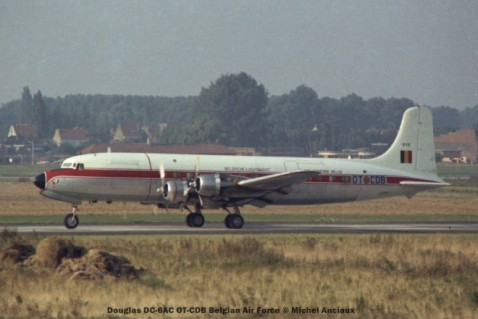01 Douglas DC-6AC OT-CDB Belgian Air Force © Michel Anciaux
