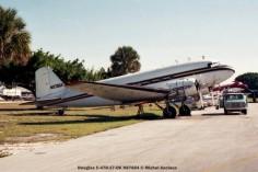 img609 Douglas C-47B-27-DK N87664 © Michel Anciaux