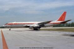 img612 Douglas DC-8-51 ex XA-SIA FB Air Inc. © Michel Anciaux