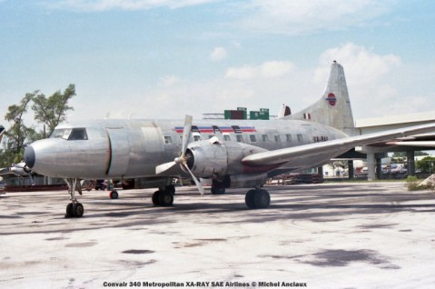009 Convair 340 Metropolitan XA-RAY SAE Airlines © Michel Anciaux