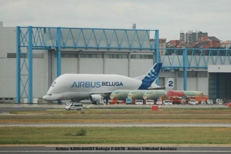 064 Airbus A300-600ST Beluga F-GSTB Airbus ©Michel Anciaux