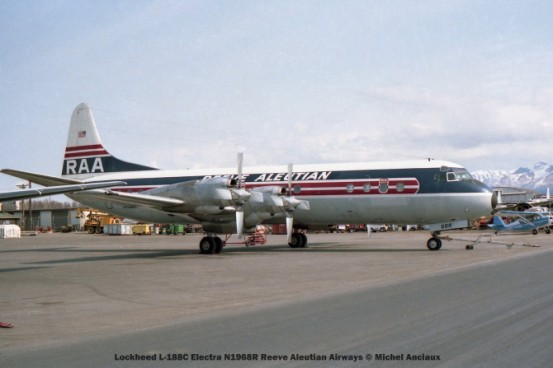 090 Lockheed L-188C Electra N1968R Reeve Aleutian Airways © Michel Anciaux