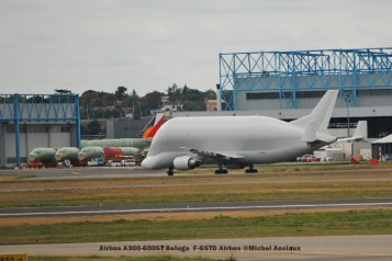 134 Airbus A300-600ST Beluga F-GSTD Airbus ©Michel Anciaux