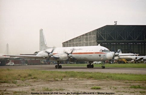 img180 Ilyushin Il-18GrM SP-FNC lsd to Air Transport Office-ATO © Michel Anciaux