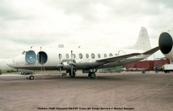 img186 Vickers 754D Viscount 9Q-CVF Trans Air Cargo Service © Michel Anciaux
