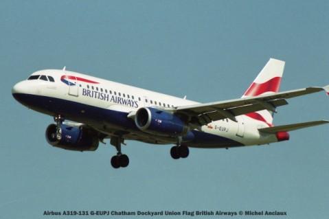 005 Airbus A319-131 G-EUPJ Chatham Dockyard Union Flag British Airways © Michel Anciaux