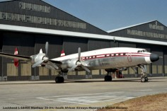 img842 Lockheed L-1649A Starliner ZS-DVJ South African Airways Museum © Michel Anciaux