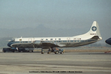 011 Lockheed L-188A Electra PP-VJW VARIG © Michel Anciaux