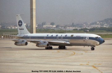 056 Boeing 707-320C PP-VJH VARIG © Michel Anciaux