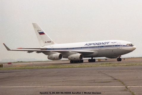 img113 Ilyushin IL-96-300 RA-96005 Aeroflot © Michel Anciaux