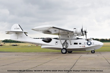 DSC_0228 Consolidated PBY-5A Catalina ''44-33915'' (G-PBYA) USAAF Plane Sailing Air Displays Limited © Michel Anciaux