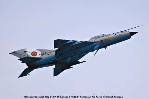 DSC_1660 Mikoyan-Gurevich Mig-21MF-75 Lancer C ''6824'' Romanian Air Force © Michel Anciaux