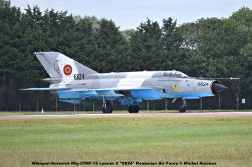 DSC_1681 Mikoyan-Gurevich Mig-21MF-75 Lancer C ''6824'' Romanian Air Force © Michel Anciaux