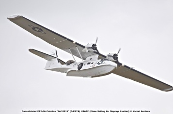 DSC_2640 Consolidated PBY-5A Catalina ''44-33915'' (G-PBYA) USAAF (Plane Sailing Air Displays Limited) © Michel Anciaux