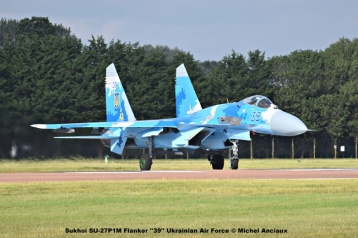 DSC_2755 Sukhoi SU-27P1M Flanker ''39'' Ukrainian Air Force © Michel Anciaux