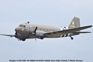 DSC_2975 Douglas C-47A-75DL 42-100884 (N147DC) USAAF (Aces High Limited) © Michel Anciaux