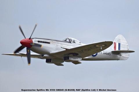 DSC_3046 Supermarine Spitfire Mk XVIII SM845 (G-BUOS) RAF (Spitfire Ltd) © Michel Anciaux