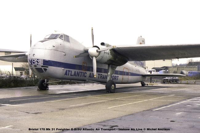 803 Bristol 170 Mk 31 Freighter G-BISU Atlantic Air Transport - Instone Air Line © Michel Anciaux