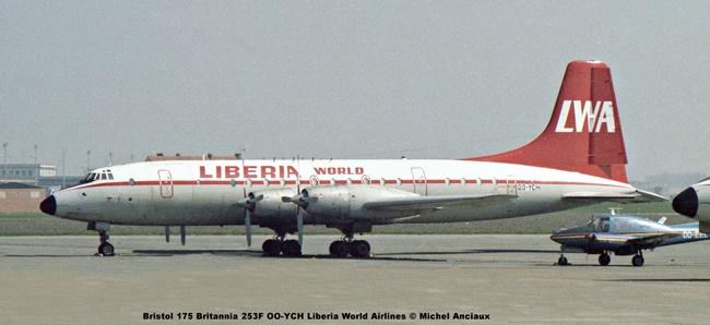 887 Bristol 175 Britannia 253F OO-YCH Liberia World Airlines © Michel Anciaux
