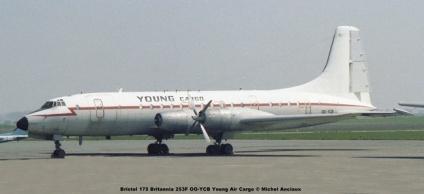 img115 Bristol 175 Britannia 253F OO-YCB Young Air Cargo © Michel Anciaux