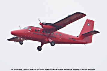 DSC_0046 De Havilland Canada DHC-6-300 Twin Otter VP-FBB British Antarctic Survey © Michel Anciaux