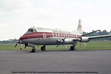 1007 Vickers Viscount 757 CF-THI Trans-Canada Air Lines (Canadian Museum of Aviation) © Michel Anciaux