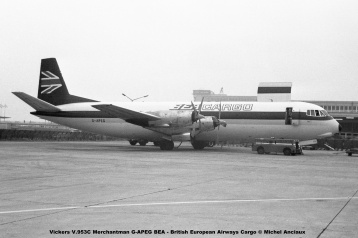 img597 Vickers V.953C Merchantman G-APEG BEA - British European Airways Cargo © Michel Anciaux