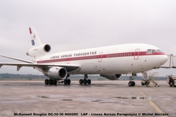 01 McDonnell Douglas DC-10-30 N602DC LAP - Lineas Aereas Paraguayas © Michel Anciaux