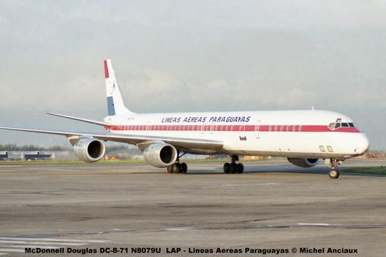 014 McDonnell Douglas DC-8-71 N8079U LAP - Lineas Aereas Paraguayas © Michel Anciaux