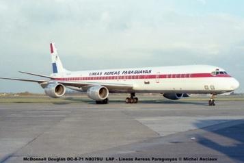 015 McDonnell Douglas DC-8-71 N8079U LAP - Lineas Aereas Paraguayas © Michel Anciaux