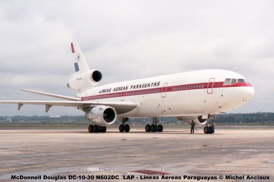 02 McDonnell Douglas DC-10-30 N602DC LAP - Lineas Aereas Paraguayas © Michel Anciaux