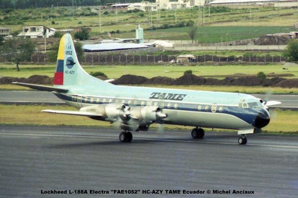 img624 Lockheed L-188A Electra ''FAE1052'' HC-AZY TAME Ecuador © Michel Anciaux