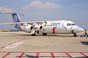 23 British Aerospace Avro RJ100 OO-DWD SABENA (DAT Delta Air Transport) © Michel Anciaux