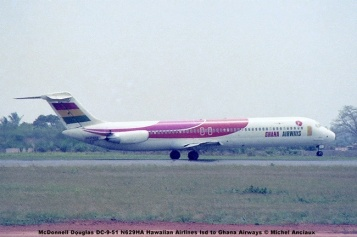 img545 McDonnell Douglas DC-9-51 N629HA Hawaiian Airlines lsd to Ghana Airways © Michel Anciaux